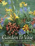Garden to Vase by Linda Beutler